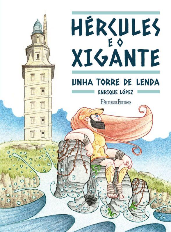 HERCULES E O XIGANTE - UNHA TORRE DE LENDA