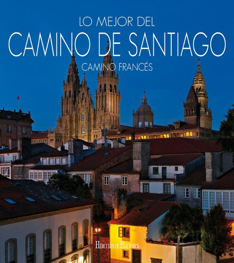 LO MEJOR DEL CAMINO DE SANTIAGO - CAMINO FRANCES