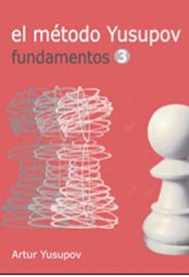 METODO YUSUPOV, EL - FUNDAMENTOS III
