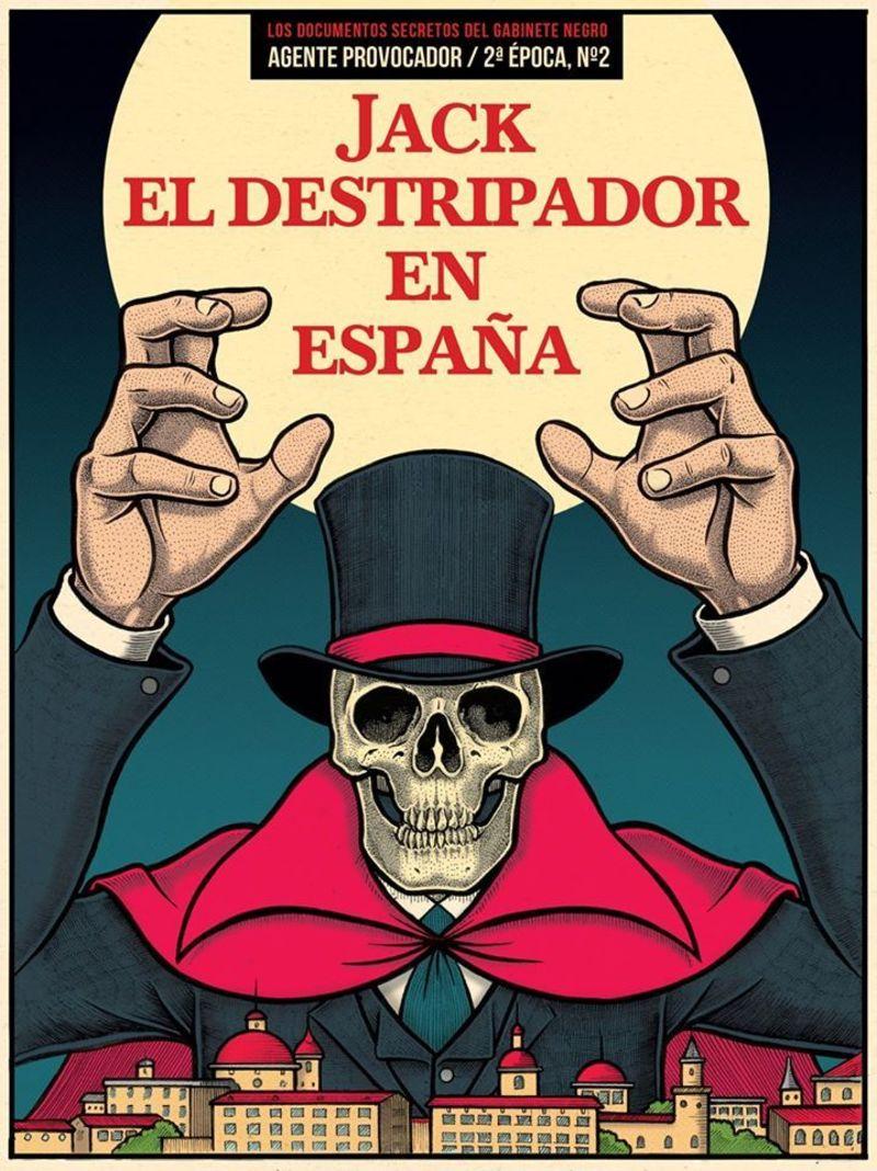 AGENTE PROVOCADOR 2 - 2ª EPOCA - JACK EL DESTRIPADOR EN ESPAÑA