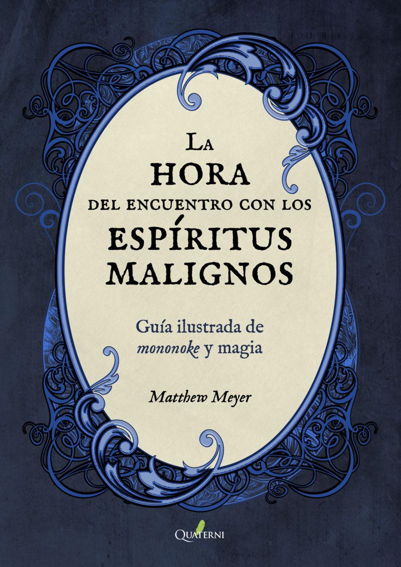 HORA DEL ENCUENTRO CON LOS ESPIRITUS MALIGNOS, LA