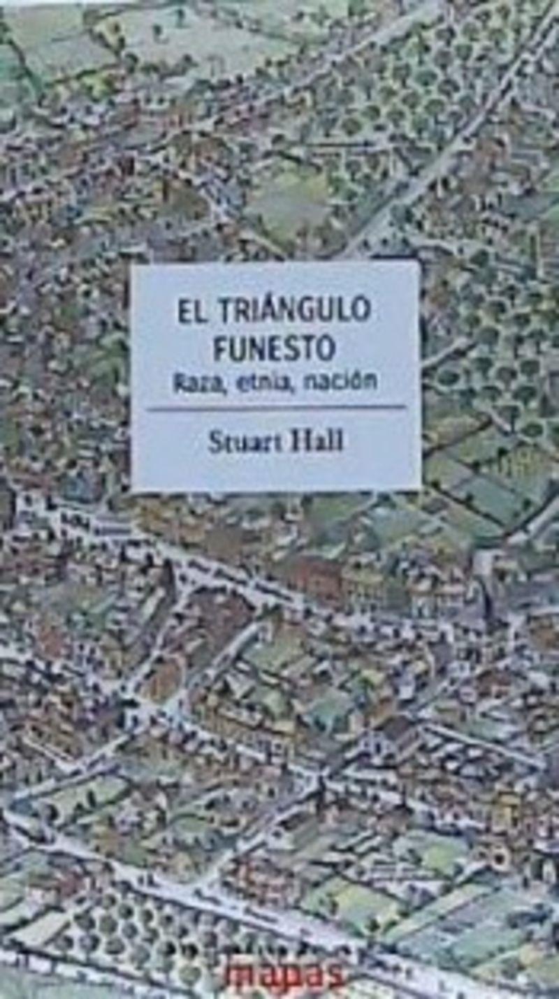 Triangulo Funesto, El - Raz, Etnia, Nacion - Stuart Hall