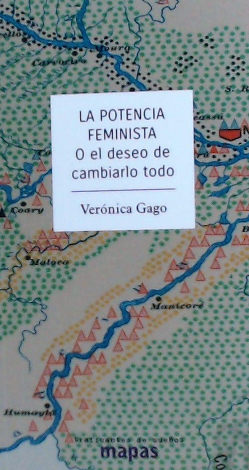 POTENCIA FEMINISTA O EL DESEO DE CAMBIARLO TODO, LA