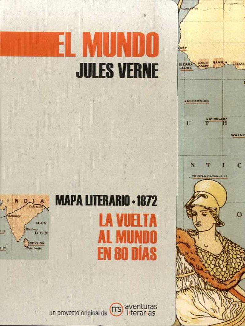 EL MUNDO JULES VERNE - MAPA LITERARIO 1872 LA VUELTA AL MUNDO EN 80 DIAS