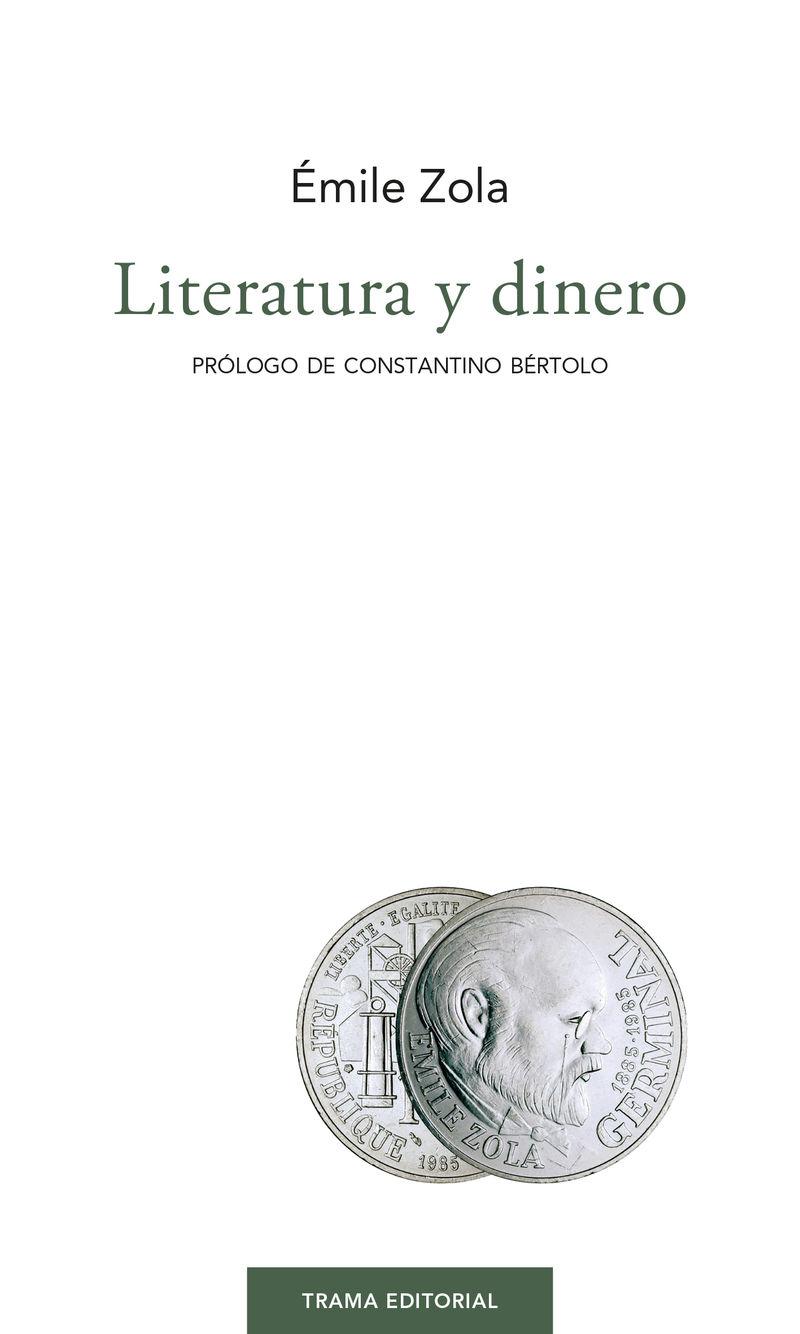 Literatura Y Dinero - Emile Zola