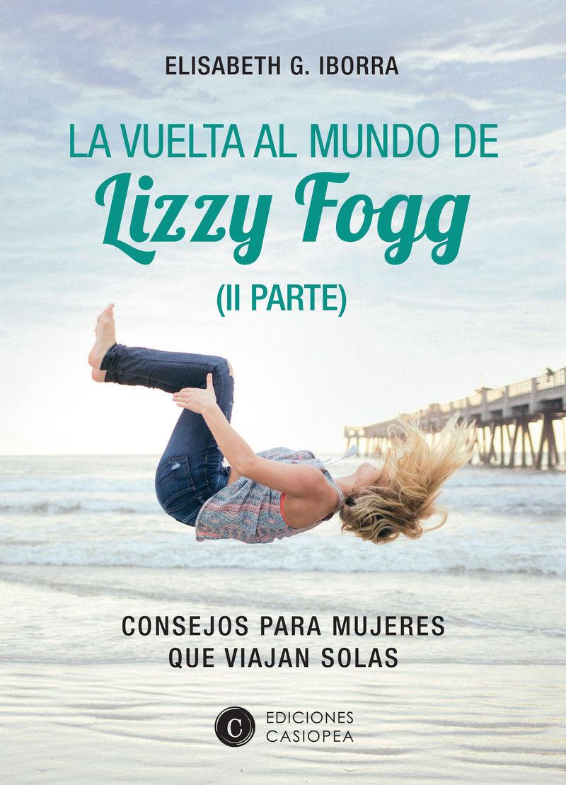 VUELTA AL MUNDO DE LIZZY FOGG, LA (II)