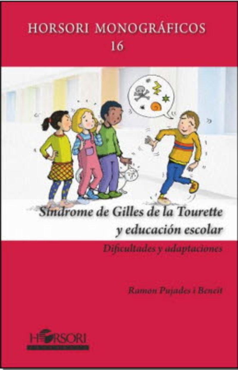 Sindrome De Gilles De La Tourette Y Educacion Escolar - Dificultades Y Adaptaciones - Ramon Pujades I Beneit