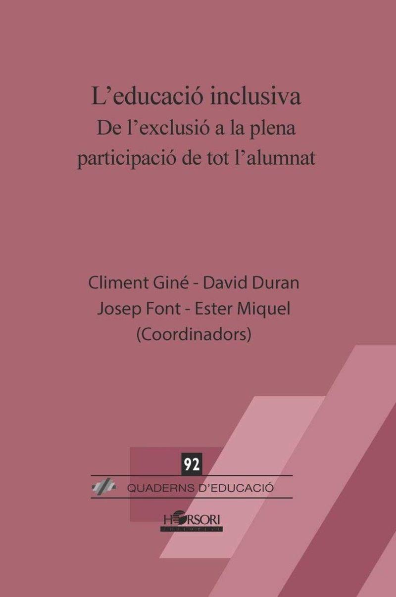 L'EDUCACIO INCLUSIVA - DE L'EXCLUSIO A LA PLENA PARTICIPACIO DE TOT L'ALUMNAT