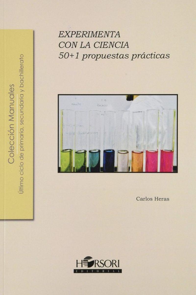 EXPERIMENTA CON LA CIENCIA - 50+1 PROPUESTAS PRACTICAS