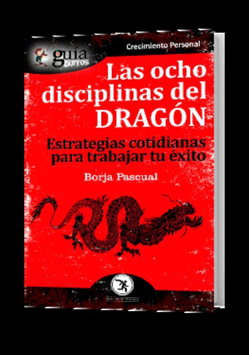 OCHO DISCIPLINAS DEL DRAGON, LAS