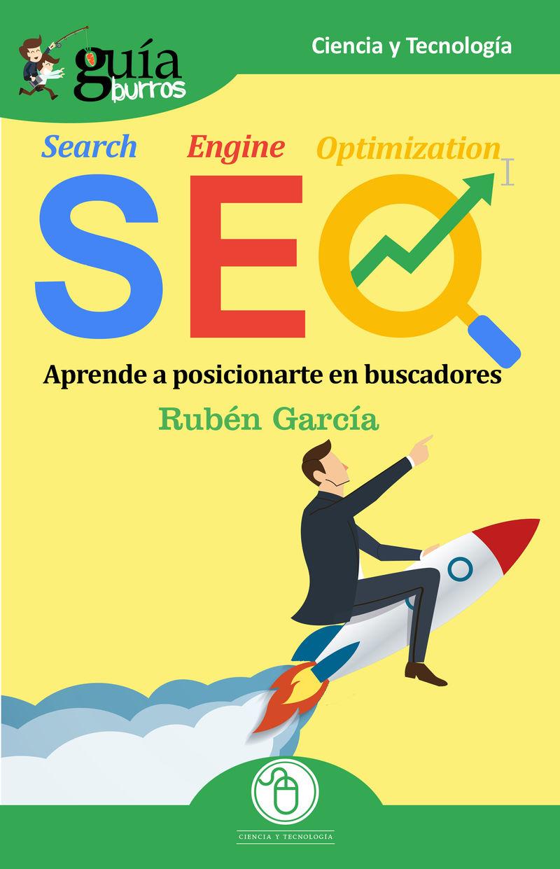 Seo - Aprende A Posicionarte En Buscadores - Ruben Garcia