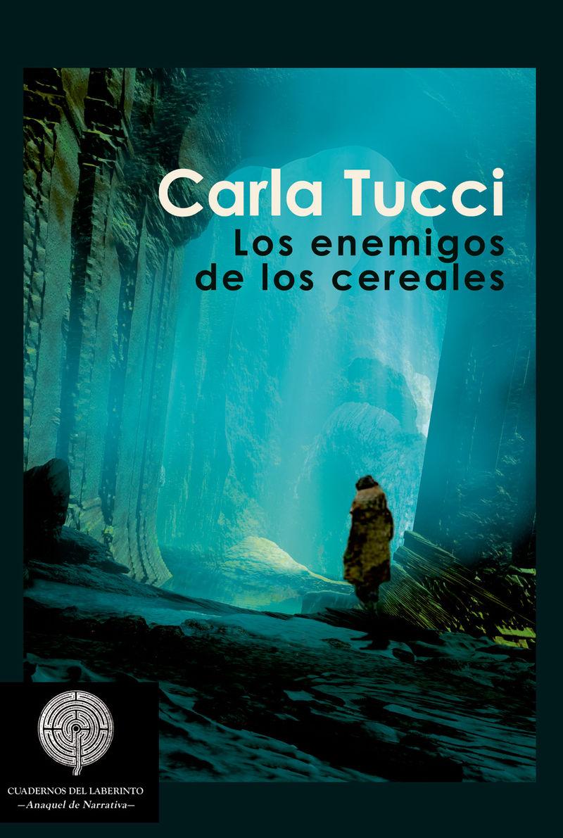 Los enemigos de los cereales - Carla Tucci
