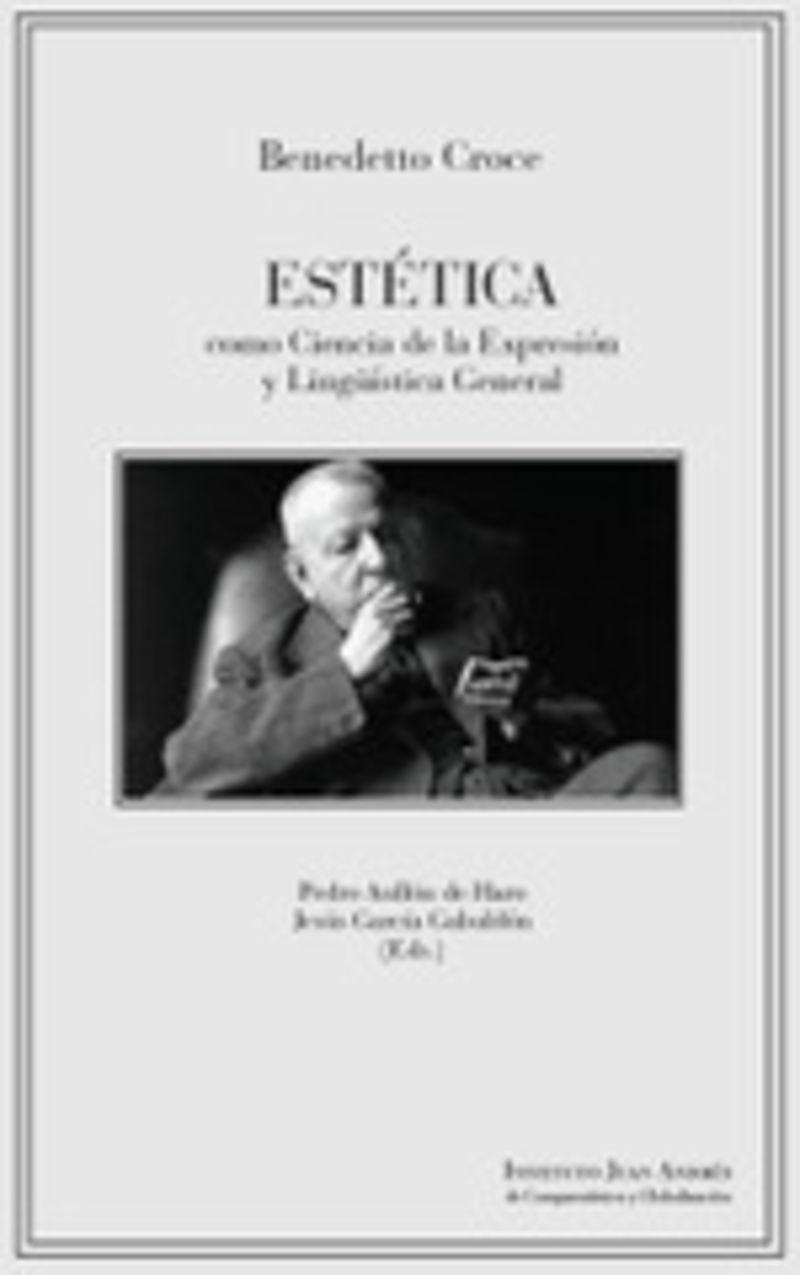 ESTETICA COMO CIENCIA DE LA EXPRESION Y LINGOISTICA GENERAL