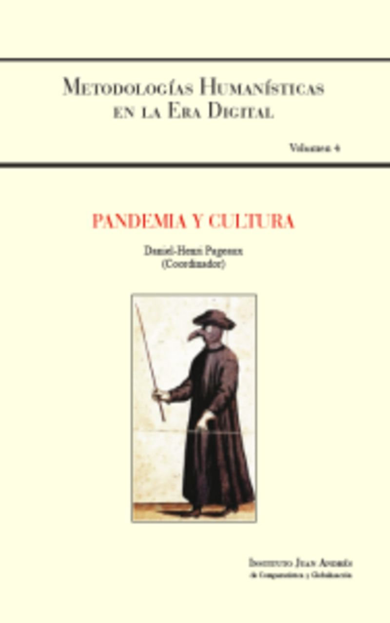 PANDEMIA Y CULTURA - METODOLOGIAS HUMANISTICAS EN LA ERA DIGITAL