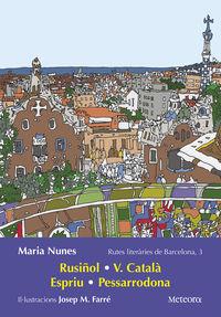 RUTES LITERARIES DE BARCELONA 3 - RUSIÑOL, V. CATALA, ESPRIU, PESSARRODONA