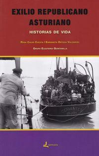 EXILIO REPUBLICANO ASTURIANO - HISTORIAS DE VIDA