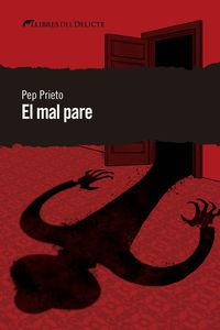 El mal pare - Pep Prieto
