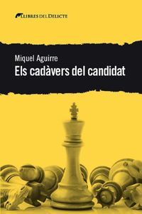 cadavers del candidat, els - Miquel Aguirre