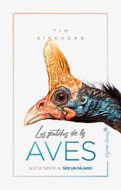 Los sentidos de las aves - Tim Birkhead