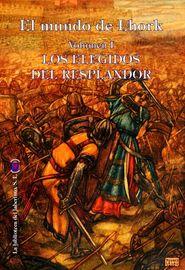 ELEGIDOS DEL RESPLANDOR, LOS - EL MUNDO DEL LHORK 1