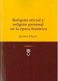 RELIGION OFICIAL Y RELIGION PERSONAL EN LA EPOCA HISTORICA