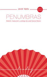 PENUMBRAS - EDICION, TRADUCCION Y PROLOGO DE JOSE GARCIA OBRERO