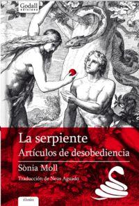 SERPIENTE, LA - ARTICULOS DE DESOBEDIENCIA
