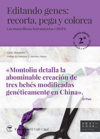 EDITANDO GENES - RECORTA, PEGA Y COLOREA - LAS MARAVILLOSAS HERRAMIENTAS CRISPR