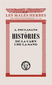 HISTORIES DE LA CARN I DE LA SANG