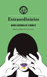 EXTRAORDINARIES - ANTOLOGIA D'AUTORES INEDITES DELS GENERES FANTASTICS