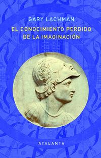 CONOCIMIENTO PERDIDO DE LA IMAGINACION, EL