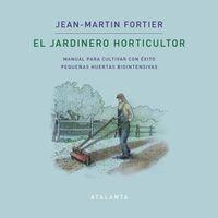 JARDINERO HORTICULTOR, EL