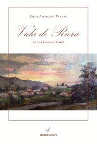 VIDA DE RIERA - LA RUTA DE CARRERAS CANDI