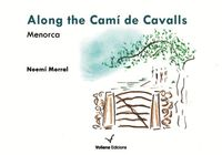 ALONG THE CAMI DE CAVALLS - MENORCA