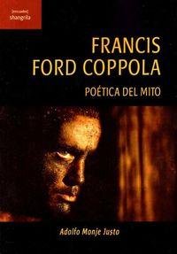 FRANCIS FORD COPPOLA - POETICA DEL MITO