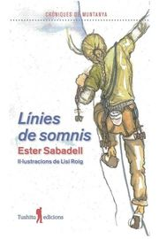 LINIES DE SOMMIS - CRONIQUES DE MUNTANYA