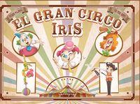 GRAN CIRCO IRIS, EL