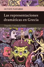 REPRESENTACIONES DRAMATICAS EN GRECIA, LAS