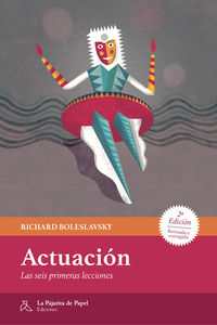 ACTUACION - LAS SEIS PRIMERAS LECCIONES