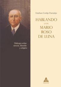 HABLANDO CON MARIO ROSO DE LUNA