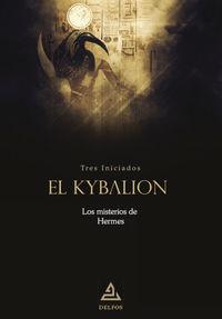 KYBALION, EL - LOS MISTERIO DE HERMES