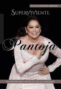 SUPERVIVIENTE PANTOJA - 50 ANIVERSARIO ARTISTICO DE LA CANTANTE