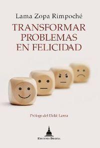 (3 ED) TRANSFORMAR PROBLEMAS EN FELICIDAD