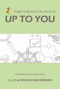 ep 1 / 2 - up to you - guia educacion emocional - Jose Victor Oron Semper / Miriam Cenoz Larrea