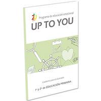 ep 1 / 2 - up to you - cuad educacion emocional - Jose Victor Oron Semper / Miriam Cenoz Larrea