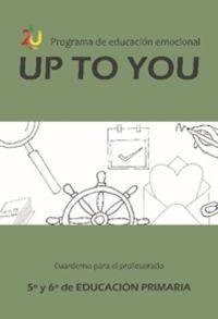 ep 5 / 6 - up to you - guia educacion emocional - Jose Victor Oron Semper / Miriam Cenoz Larrea