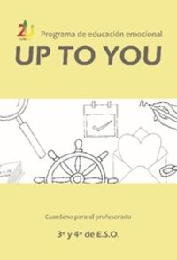 ESO 3 / 4 - UP TO YOU - GUIA EDUCACION EMOCIONAL