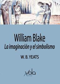 WILLIAM BLAKE - LA IMAGINACION Y EL SIMBOLISMO