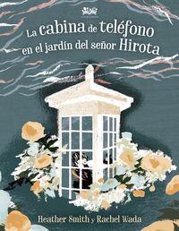 CABINA DE TELEFONO EN EL JARDIN DEL SEÑOR HIROTA, LA