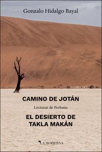 CAMINO DE JOTAN / DESIERTO DE TAKLA MAKAN, EL